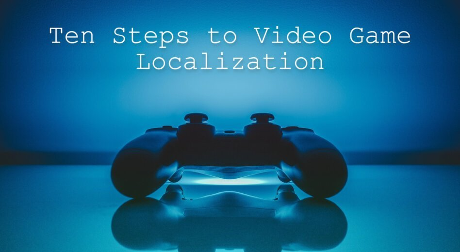 Game Localization – Translation of an Entire Experience