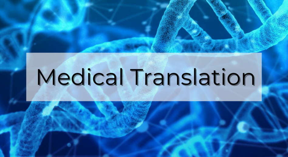 Medical Translation – the Transfer of Critical Texts