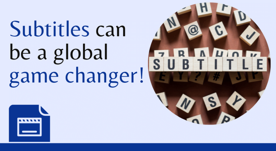 Nine Ways Subtitles Can Instantly Expand your Global Market